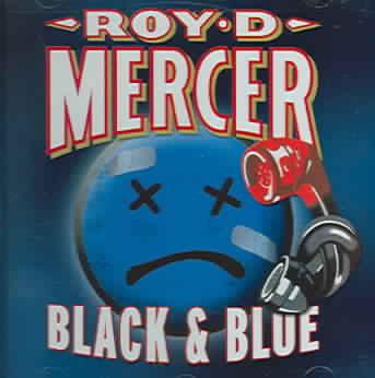 BLACK & BLUE BY MERCER,ROY D. (CD)