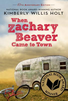 When Zachary Beaver Came to Town By Holt, Kimberly Willis